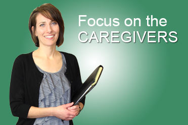 Focus on the caregivers